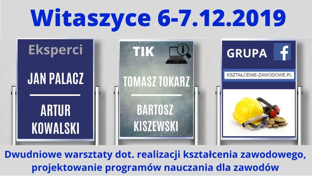 Dwudniowe warsztaty dot. realizacji kształcenia zawodowego – Witaszyce 6-7.12.2019